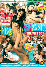 mad sex party: budapest bang and the wet set