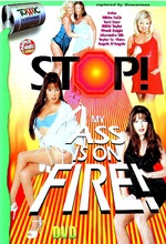 stop my ass is on fire