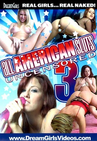 all american sluts uncensored 3
