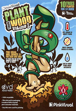 plant your wood