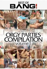 best of orgy parties compilation vol 1